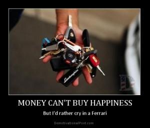 argent ne fait pas le bonheur